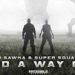 "KJ SAWKA & SUPER SQUARE LANZAN VIDEO ""FIND A WAY OUT"""
