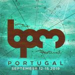 The BPM Festival Portugal revela line-up final para edición 2019