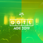 DGTL REVELA SU PROGRAMACIÓN DEL ADE 2019