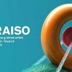FESTIVAL PARAÍSO 2019 TRAE 49 ACTUACIONES MUSICALES Y 11 PROYECTOS ARTÍSTICOS