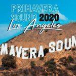 PRIMAVERA SOUND ANUNCIA SU LLEGADA A LOS ANGELES EN 2020