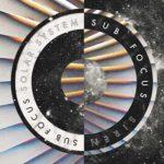 Sub Focus lanza nuevo EP con los singles Siren y Solar System