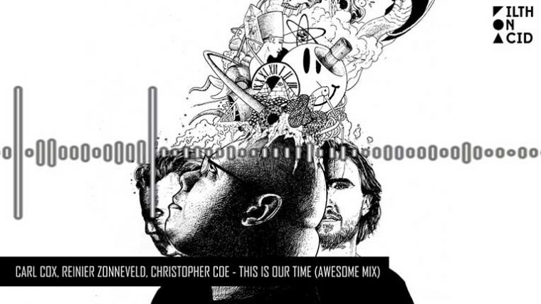 Carl Cox, Reinier Zonneveld y Christopher Coe lanzan EP 'This Is Our Time'