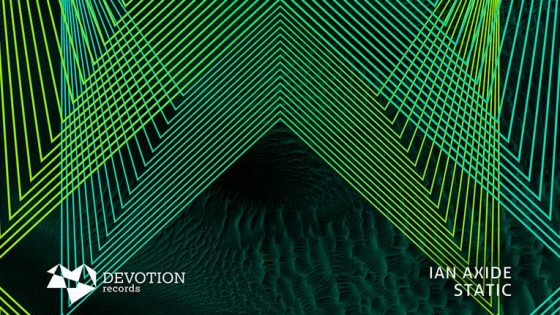 Ian Axide lanza EP 'Static' a través de Devotion Records
