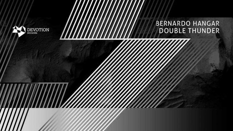 Bernardo Hangar lanza EP 'Double Thunder' a través de Devotion Records