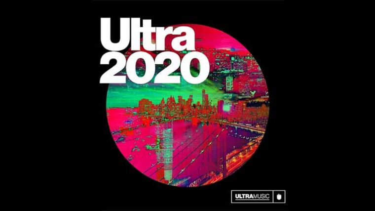 Ultra Music Festival acaba de lanzar 'Ultra 2020' su álbum recopilatorio
