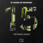 AUDIO – Laidback Luke celebra 15 años de Mixmash con un nuevo álbum de remixes