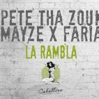 AUDIO: 'La Rambla' de Pete Tha Zouk y Mayze X Faria ya está disponible