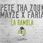 La Rambla de Pete Tha Zouk y Mayze x Faria llega a World Dance Music en los Estados Unidos y América Latina