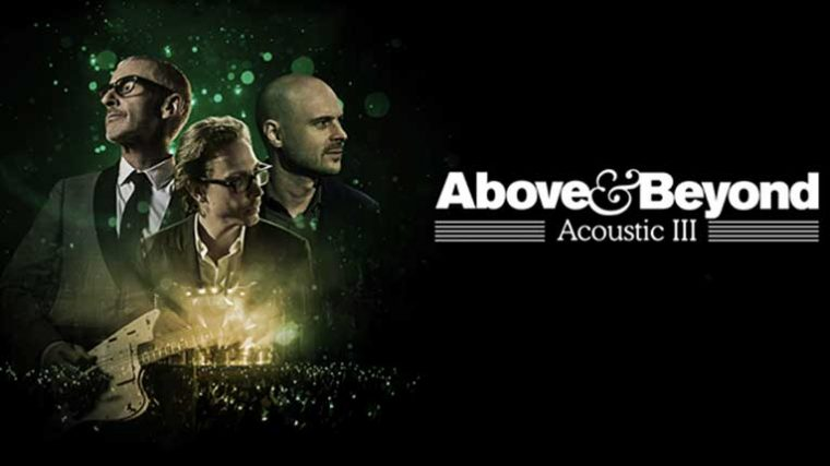 VIDEO: Above & Beyond anuncian el álbum y gira «Acoustic III»