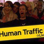 CANCELADO: La experiencia inmersiva 'Human Traffic Live' es reprogramada para junio debido al covid-19