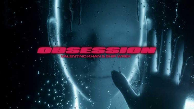 AUDIO: Valentino Khan lanza nuevo single 'Obsession' Feat. Ship Wrek