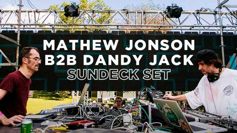 Sundeck Radio presenta este sábado 4 de abril a Mathew Jonson B2B Dandy Jack