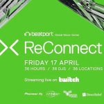 VIDEO: Beatport presenta: ReConnect Part 2 – 36 horas continuas de música electrónica