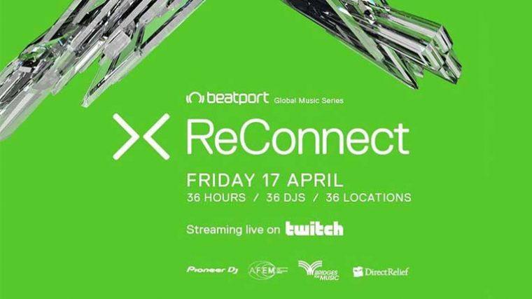 VIDEO: Beatport presenta: ReConnect Part 2 – 36 horas continuas de música electrónica