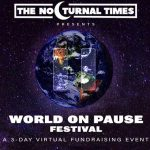 WORLD ON PAUSE: El festival virtual para recaudar fondos que «pausará al mundo»