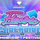 ELECTRIC BLOCKALOO: Rave Family organiza un masivo festival en Minecraft