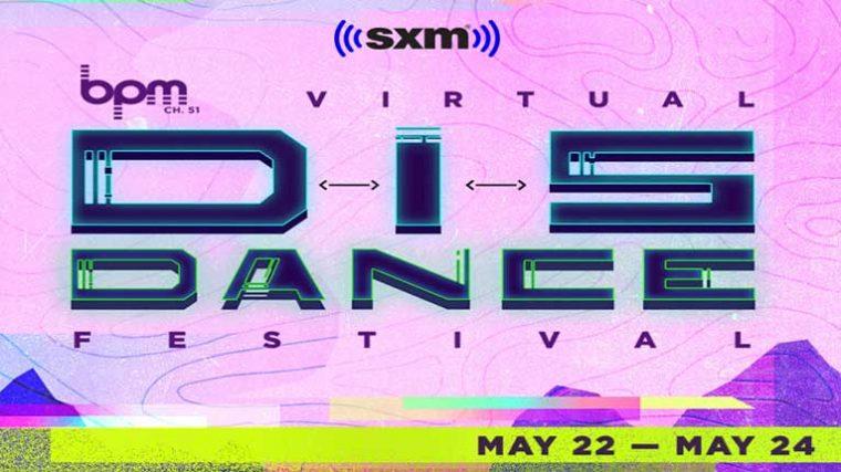 VIDEO: BPM y SiriusXM anuncian el festival virtual de tres días 'DisDance'