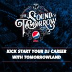 The Sound Of Tomorrow – Demuestra tu talento como Dj y participa en esta competencia para tocar en Tomorrowland