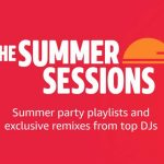 AUDIO – Amazon Music lanza 'The Summer Sessions', una serie de playlist de música electrónica