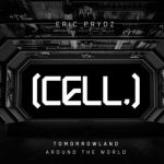 Eric Prydz llevará su nuevo show [CELL.] a Tomorrowland Around the World