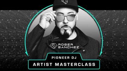 Roger Sanchez enseña a usar Rekordbox en la serie 'Artist Masterclass' de Pioneer DJ