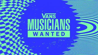 Vans Musicians Wanted – La marca californiana busca músicos de todo el mundo, incluidos latinoamericanos