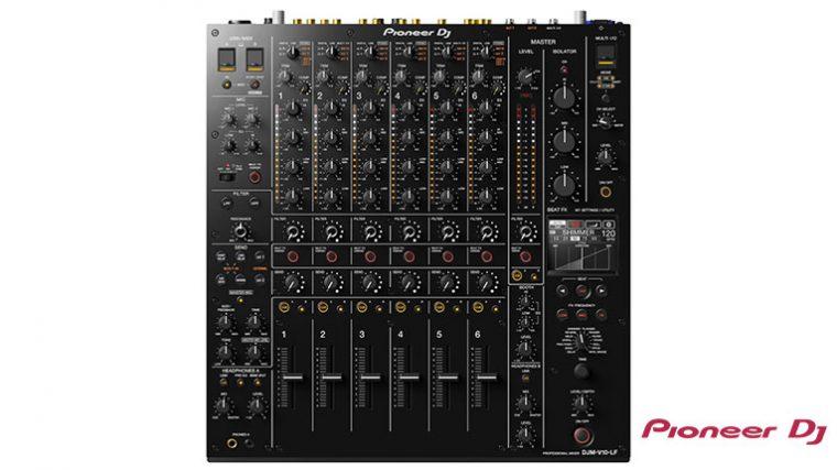 Conoce el 'DJM-V10-LF' el nuevo mixer de Pioneer DJ