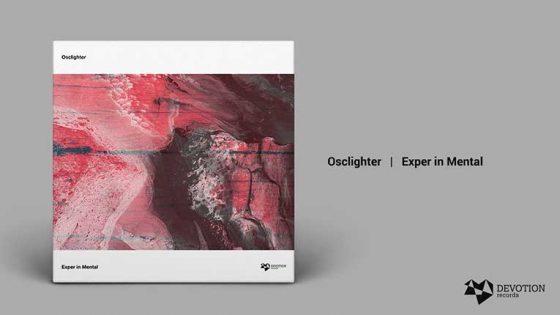AUDIO | Osclighter se une a la familia Devotion Records y debuta con el EP 'Exper In Mental'