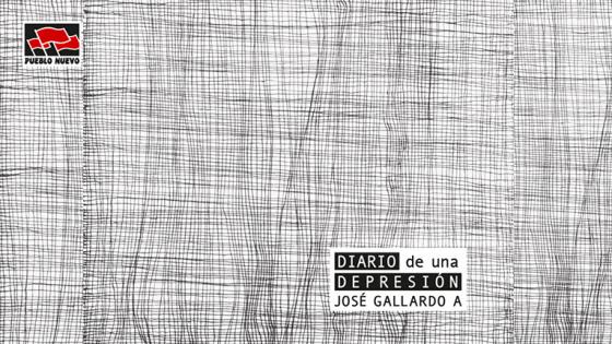 AUDIO | Pueblo Nuevo Netlabel presenta «Diario de una depresión», del colombiano José Gallardo A.
