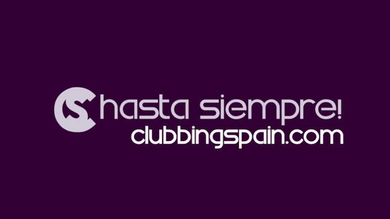 Clubbingspain se despide luego de 21 años activa