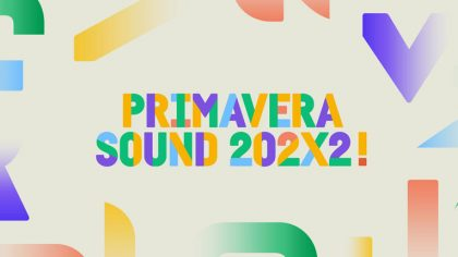 Primavera Sound regresará en 2022 por 11 días consecutivos