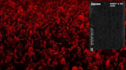 AUDIO | Solomun lanza segundo álbum 'Nobody Is Not Loved'