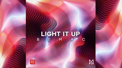 """El mexicano BEMAC lanza nuevo sencillo """"Light It Up"""""""