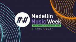 Medellín Music Week: Conoce todo lo que traerá la 3ª edición