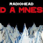 Radiohead reeditará 'Kid A' y 'Amnesiac' y lanza nueva canción inédita